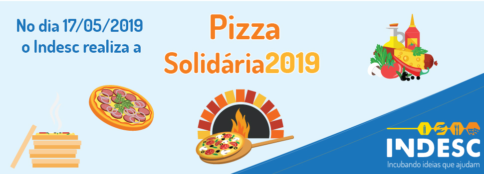 Indesc promove pizza solidária